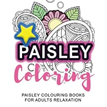 Coloring: Paisley Coloring: Paisley Colouring Books for Adults Relaxation