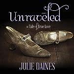 Unraveled | Julie Daines