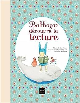 Balthazar Decouvre La Lecture Pedagogie Montessori