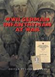 German Infantryman at War, 1939-1945, George Forty, 0711029296