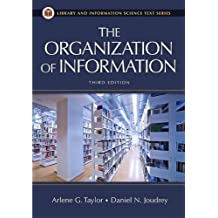 The Organization of Information, 3rd Edition