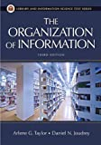 The Organization of Information, Arlene G. Taylor and Daniel N. Joudrey, 1591585864