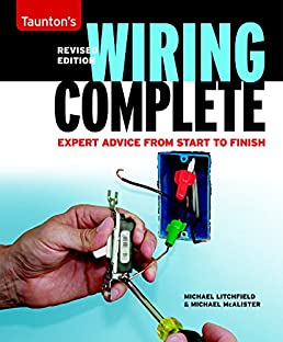 wiring complete second edition taunton s complete michael rh amazon com Old House Wiring House Wiring Circuits Diagram
