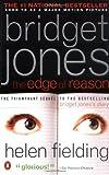 Bridget Jones: The Edge of Reason: A Novel