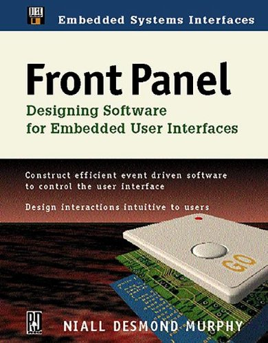 Front Panel: Designing Software for Embedded User Interfaces by CRC Press