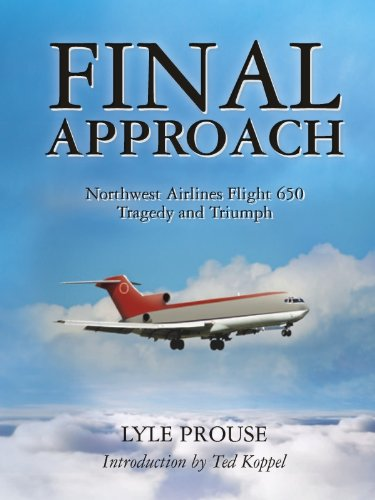 (Final Approach - Northwest Airlines Flight 650, Tragedy and Triumph)