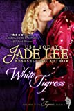 White Tigress (The Way of The Tigress, Book 1)