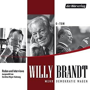 Mehr Demokratie wagen: Reden und Gespräche Hörbuch