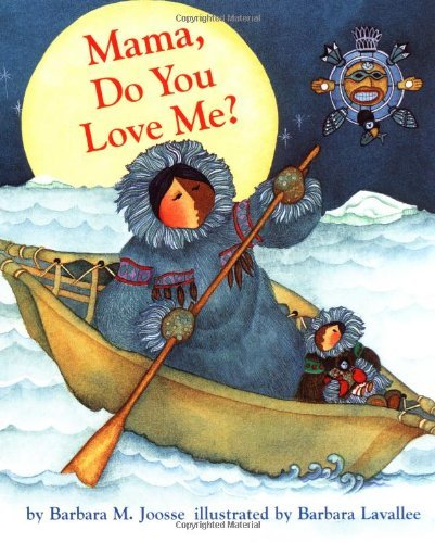 - By Barbara M. Joosse - Mama, Do You Love Me? (1st Edition) (8.2.1998)