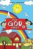 Put God First, Angelo Townsend, 147710237X