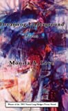 img - for Dreaming Underground by Monifa A. Love (2003-01-15) book / textbook / text book