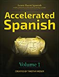 Accelerated Spanish: Learn fluent Spanish with a