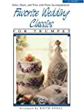 Favorite Wedding Classics, Snell, Keith, 0769256589