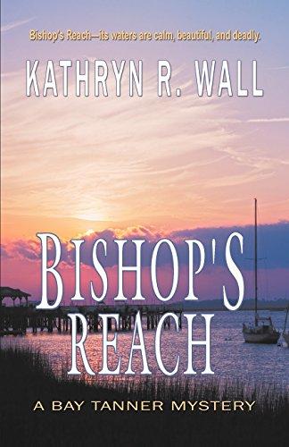 (Bishop's Reach (Bay Tanner)