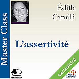 L'assertivité (Master Class) | Livre audio