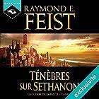 Ténèbres sur Sethanon (La Guerre de la Faille 4) | Livre audio Auteur(s) : Raymond E. Feist Narrateur(s) : Arnauld Le Ridant