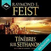 Ténèbres sur Sethanon (La Guerre de la Faille 4) | Raymond E. Feist