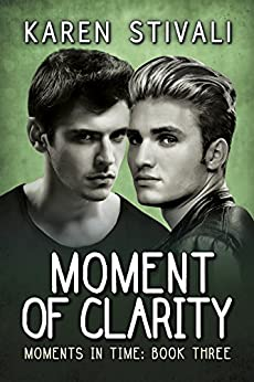 Moment of Clarity (Moments in Time Book 3) - Kindle