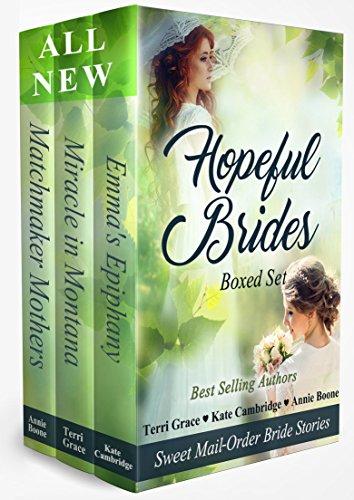 Hopeful Brides Multi-Author Box Set: Sweet Historical Mail-Order Bride Stories