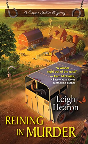 (Reining in Murder (A Carson Stables Mystery Book 1))