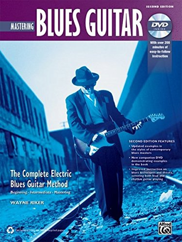 Complete Blues Guitar Method: Mastering Blues Guitar, Book & DVD (Complete Method)