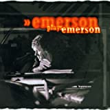 Emerson Plays Emerson by Keith Emerson (2002-06-18)