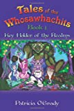 Tales of the Whosawhachits, Patricia O'Grady, 1452025045