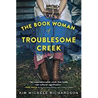 The Book Woman of Troublesome Creek: A Novel (English Edition)