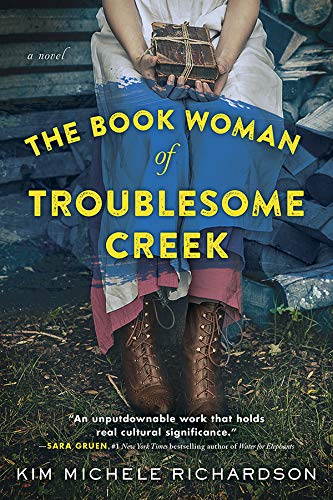 The Book Woman of Troublesome Creek: A Novel by [Richardson, Kim Michele]