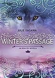 """""""Winter's Passage"""" av Julie Kagawa"""