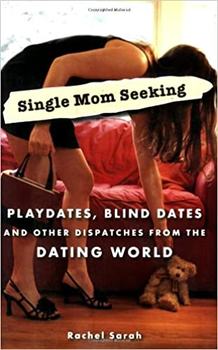 Single mom in the dating world