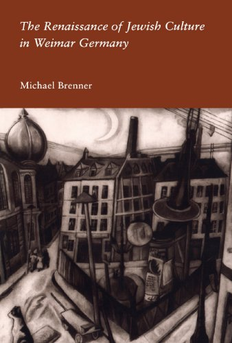 The Renaissance of Jewish Culture in Weimar Germany