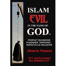 ISLAM EVIL IN THE NAME OF GOD