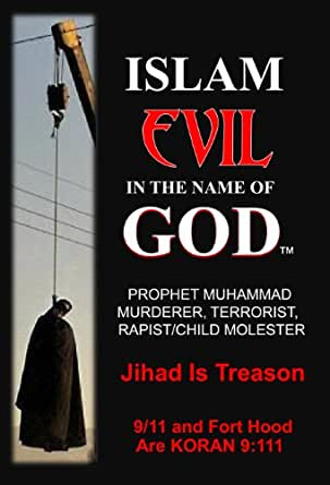 ISLAM EVIL IN THE NAME OF GOD - Kindle edition by Jake