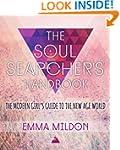 The Soul Searcher's Handbook: A Moder...