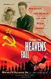 Though the Heavens Fall, Mikhail Kulakov and Maylan Schurch, 0828023662