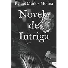 Novela de Intriga (PERTEGUER, INSPECTOR DE HOMICIDIOS) (Volume 1) (Spanish Edition) Jan 1, 2015