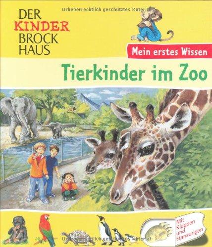 Der Kinder Brockhaus - Mein erstes Wissen Tierkinder im Zoo