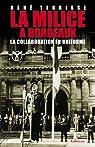 La milice à Bordeaux : La collaboration en uniforme par Terrisse