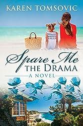 Spare Me the Drama: A Novel (City Lights Book 1)