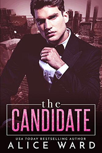 The Candidate by [Ward, Alice]