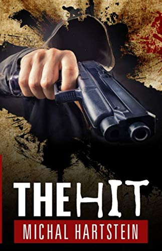 The Hit (Police Inspector Hadas Levinger, Mystery, Thriller, and Suspense Series)