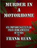 Murder in a Motor Home, Frank Lean, 1466394161