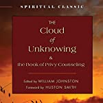 The Cloud of Unknowing: And the Book of Privy Counseling | William Johnston, S.J. (editor),Huston Smith (foreword)
