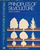 Principles of Silviculture, Daniel, Theodore W. and Helms, John, 0070152977