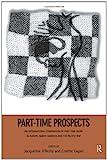 Part-Time Prospects : An International Comparison, , 041515670X