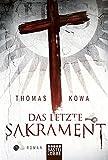 Das letzte Sakrament: Roman (Allgemeine Reihe. Bastei Lübbe Taschenbücher)
