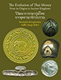 The Evolution of Thai Money: From its Origins in Ancient Kingdoms