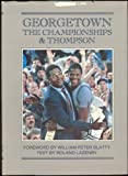 Georgetown, the Championships and Thompson, Roland Lazenby, 0913767085