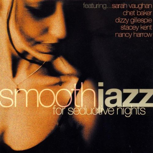 Smooth Jazz for Seductive Nights by Metro Music